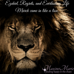 Ezekiel, Regrets and Everlasting Life – March came in like a lion.